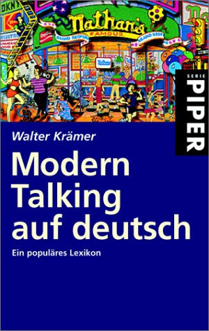 Modern Talking auf deutsch: Ein populäres Lexikon