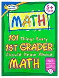 101 Things Every 1st Grader Should Know about Math, Peg Hall, 1412712351
