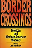 Border Crossings: Mexican and Mexican-American