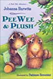 Pee Wee and Plush, Johanna Hurwitz, 1587171910