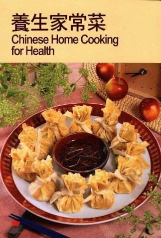 Chinese Home Cooking for Health