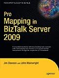 Pro Mapping in BizTalk Server 2009 (Expert's Voice in BizTalk)
