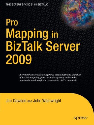 (Pro Mapping in BizTalk Server 2009 (Expert's Voice in BizTalk))