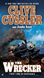 The Wrecker, Clive Cussler and Justin Scott, 0425237702
