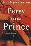Persy and the Prince, Jane Myers Perrine, 0803495846