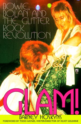 Glam!: (David) Bowie, (Marc) Bolan and the Glitter Rock - Glam Retro