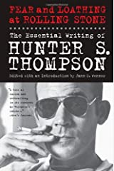 Fear and Loathing at Rolling Stone: The Essential Writing of Hunter S. Thompson Paperback