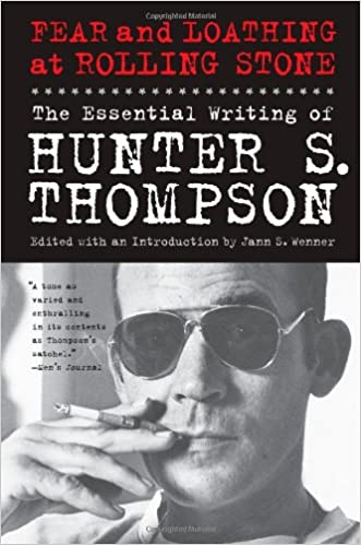 fear and loathing at rolling stone the essential writing of  fear and loathing at rolling stone the essential writing of hunter s thompson hunter s thompson jann wenner 9781439165966 com books