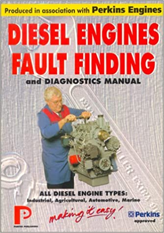 Diesel Engines Fault Finding and Diagnostics Manual (Porter Manuals)