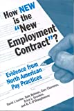 How New Is the New Employment Contract? : Evidence from North American Pay Practices, Dale Belman, Gary Charness, Erica L. Groshen, K. C. O'Shaughnessy, 088099231X