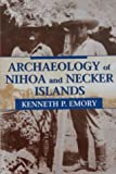 img - for Archaeology of Nihoa and Necker Islands (Bishop Museum Bulletins in Anthropology) book / textbook / text book