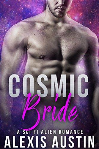 Cosmic Bride (A SciFi Alien Warrior Romance)