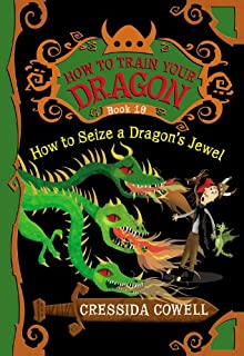 How to train your dragon a journal for heroes cressida cowell how to seize a dragons jewel how to train your dragon ccuart Choice Image