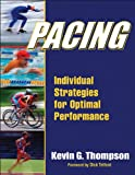 img - for Pacing: Individual Strategies for Optimal Performance book / textbook / text book