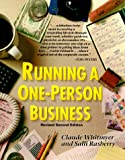 Running a One Person Business, Claude Whitmyer and Salli Rasberry, 0898155983