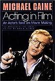 Acting in Film, Michael Caine, 0936839864