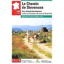 CHEMIN DE STEVENSON (LE) : PARC NATIONAL DES CÉVENNES LE PUY/LE MONASTIER/ST-JEAN-DU-GARD