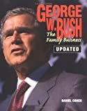 George W. Bush, Daniel Cohen, 0761318518