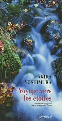 Voyage vers les étoiles précédé de Un spécimen transparent par Yoshimura