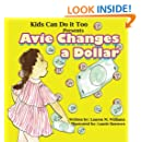 Avie Changes a Dollar: Avie knows how many coins equals $1. Do you?