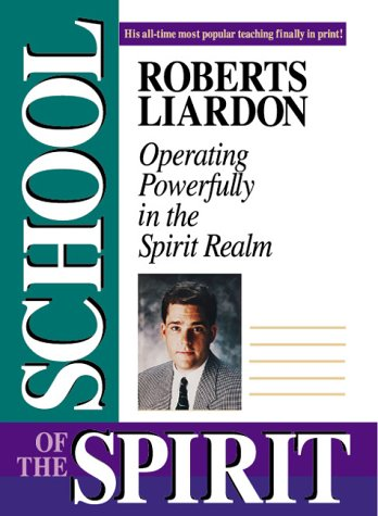The School of the Spirit: Operating Powerfully in the Spirit Realm for $<!--$45.01-->