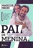 capa de Pai de menina: Para ler ao lado de sua filha e construir uma relação para a vida toda