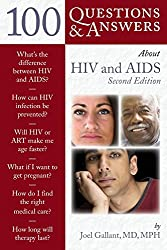 100 Q&as About Hiv & Aids 2e (100 Questions & Answers about)