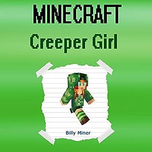 Minecraft: Creeper Girl Audiobook