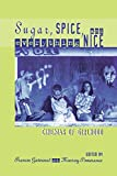 img - for Sugar, Spice, and Everything Nice: Cinemas of Girlhood (Contemporary Approaches to Film and Media Series) book / textbook / text book