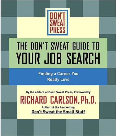 The Don't Sweat Guide to Your Job Search: Finding a Career You Really Love by Brand: Listen n Live Audio