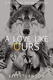 A Love like Ours: A Historical Shifter Romance