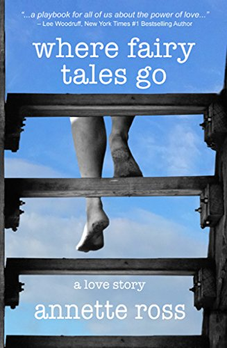Amazon where fairy tales go a love story ebook annette ross where fairy tales go a love story by ross annette fandeluxe Document