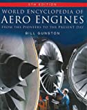 World Encyclopedia of Aero Engines, Bill Gunston, 075094479X