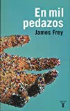 En Mil Pedazos, James Frey, 9707704225