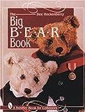 The Big Bear Book, Dee Hockenberry, 0764301233