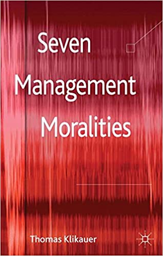 Book Seven Management Moralities