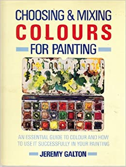 Book Choosing and Mixing Colours for Painting