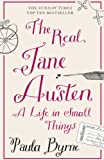 Front cover for the book The Real Jane Austen: A Life in Small Things by Paula Byrne