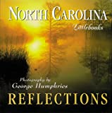 North Carolina Reflections, George Humphries, 1565793013