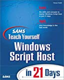 img - for Sams Teach Yourself Windows Script Host in 21 Days book / textbook / text book