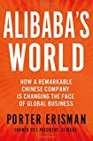 img - for Alibaba's World: How a Remarkable Chinese Company is Changing the Face of Global Business book / textbook / text book