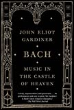 img - for Bach: Music in the Castle of Heaven book / textbook / text book