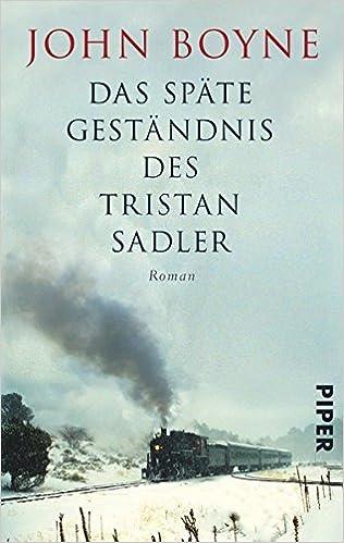 John Boyne: Das späte Geständnis des Tristan Sadler; Homo-Bücher alphabetisch nach Titeln