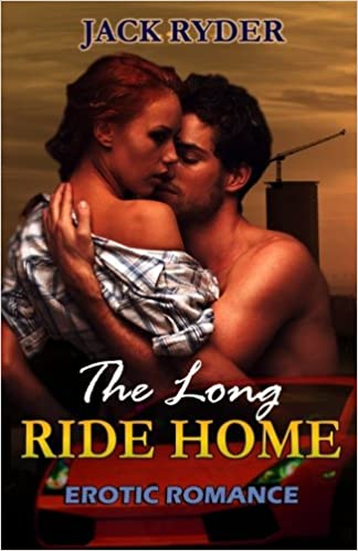 Amazon Fr The Long Ride Home Erotic Romance Jack Ryder