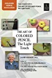 The Art of Colored Pencil: The Light Touch with Janie Gildow