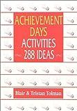 Achievement Days Activities: 288 Ideas
