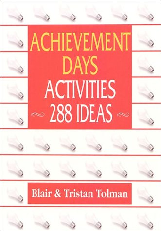 Achievement Days Activities: 288 Ideas by Brand: Legacy Book Pub Inc
