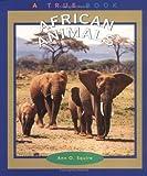 African Animals, Ann O. Squire, 0516259946