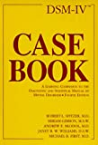 img - for Dsm-IV Casebook: A Learning Companion to the Diagnostic and Statistical Manual of Mental Disorders book / textbook / text book
