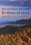 img - for In Times of Need: Words to Comfort book / textbook / text book